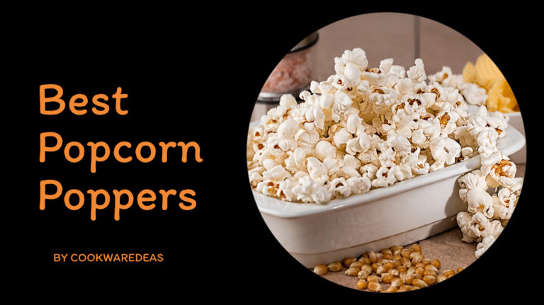 Best Popcorn Poppers & Popcorn Makers – Top Best Air Popper Updated March 2020